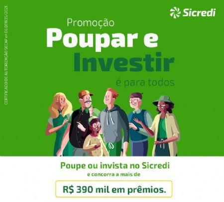 Sicredi Centro-Sul MS distribuirá mais de R$ 390 mil em prêmios na promoção 'Poupar e Investir é para Todos'