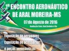 Encontro Aeronáutico de Aral Moreira será no dia 7 de agosto